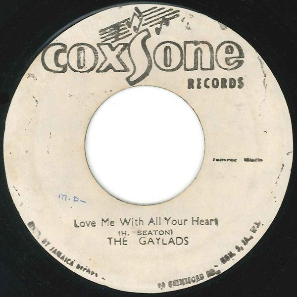 The Gaylads - Love Me With All Your Heart / Dub Me With Your Heart