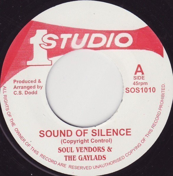 The Gaylads - Sound Of Silence / Everyday Is Like A Holiday