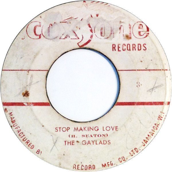The Gaylads - Stop Making Love