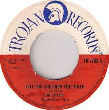 The Gaylads - Tell The Children The Truth / Something Is Wrong Somewhere
