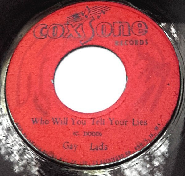 The Gaylads - Who Will You Tell Your Lies / Proof Rum