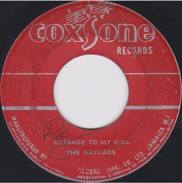 The Gaylads - You Never Leave Him / Message To My Girl