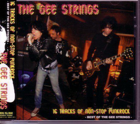 The Gee Strings - 16 Tracks Of Non-Stop Punkrock
