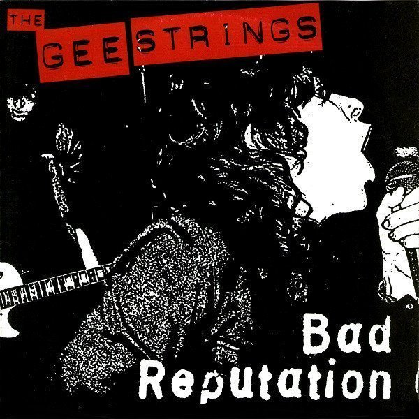 The Gee Strings - Bad Reputation
