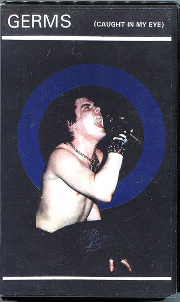 The Germs - (Caught In My Eye) Live Whisky Dec 79