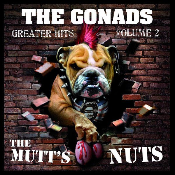 The Gonads - Greater Hits Volume 2: The Mutt