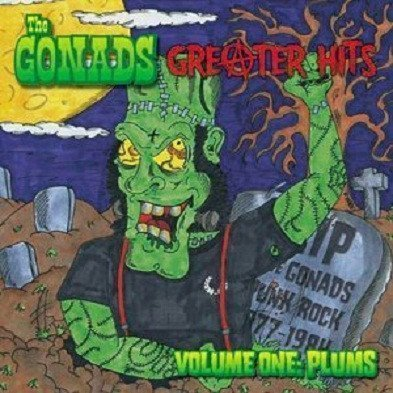 The Gonads - Greater Hits Volume One: Plums