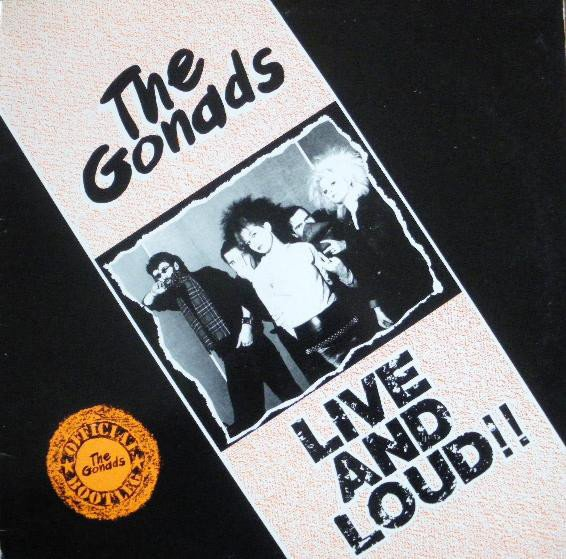 The Gonads - Live And Loud!!