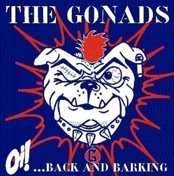 The Gonads - Oi! ... Back And Barking
