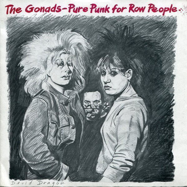 The Gonads - Pure Punk For Row People