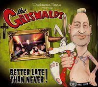 The Griswalds - Better Late Than Never!