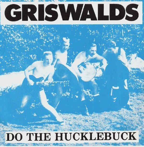 The Griswalds - Do The Hucklebuck
