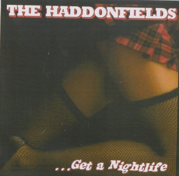 The Haddonfields - Get A Nightlife