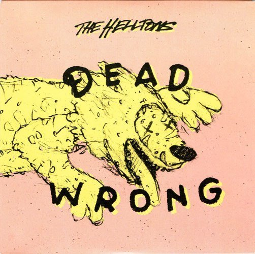 The Helltons - Dead Wrong