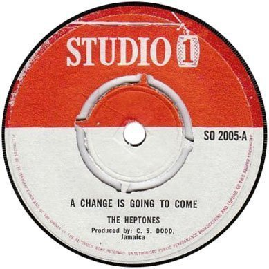 The Heptones - A Change Is Going To Come / Nobody Knows