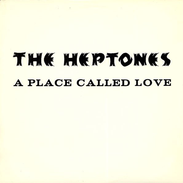 The Heptones - A Place Called Love