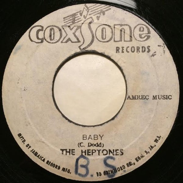 The Heptones - Baby / Mama Let Me Go