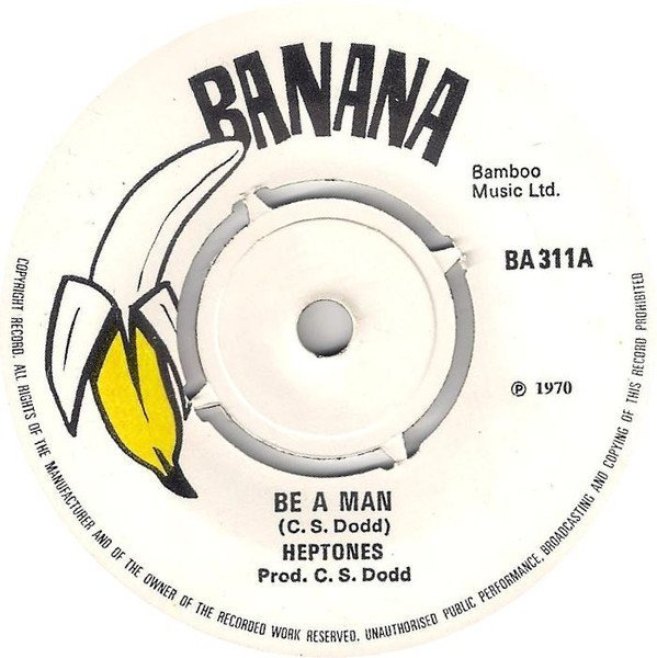 The Heptones - Be A Man / Shock Attack