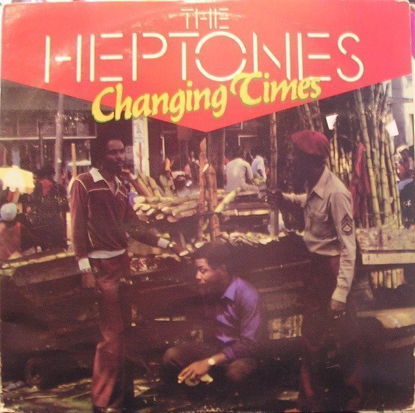 The Heptones - Changing Times
