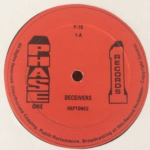 The Heptones - Deceivers / Meaning Of Life