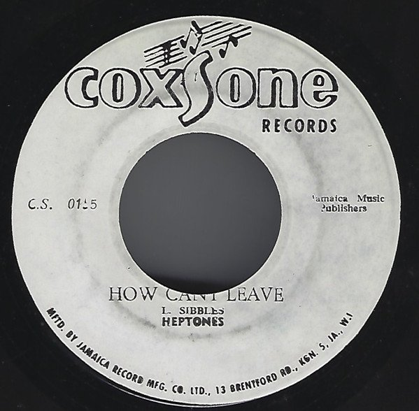 The Heptones - How Can I Leave / Sexy Taste