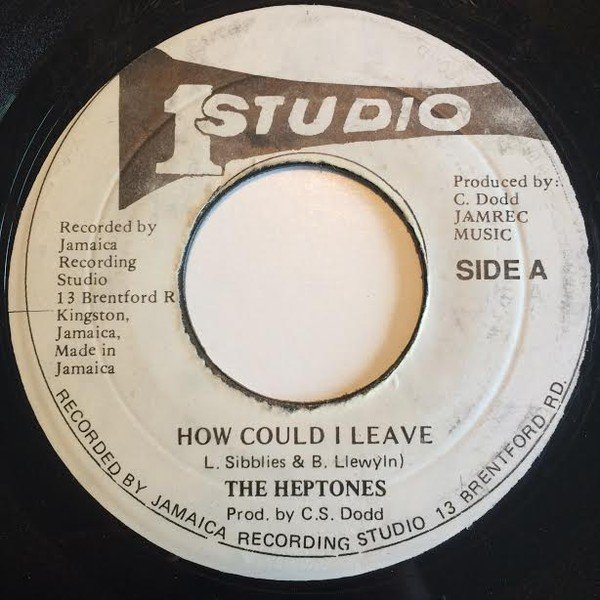 The Heptones - How Could I Leave / Lite Of My Life