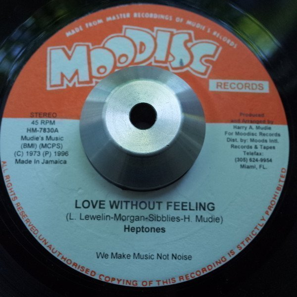 The Heptones - Love Without Feeling