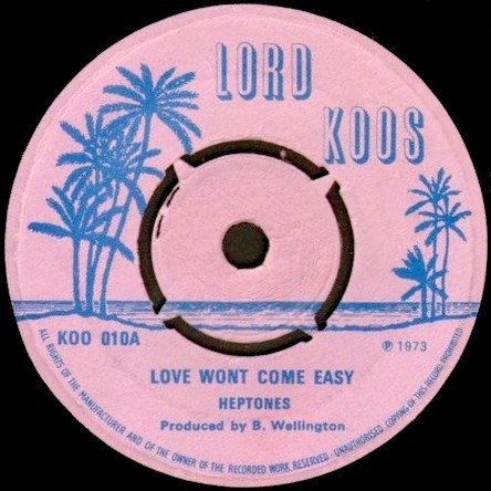 The Heptones - Love Wont Come Easy / Ding A Ling