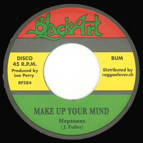 The Heptones - Make Up Your Mind / Road Of Life