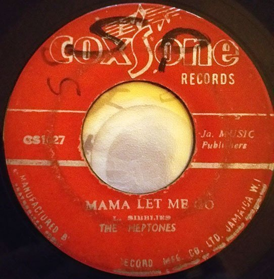 The Heptones - Mama Let Me Go / Cry Baby Cry