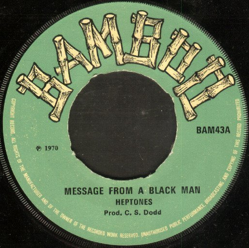 The Heptones - Message From A Black Man / Jamaica Underground