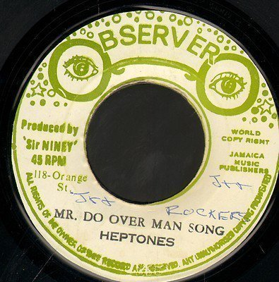 The Heptones - Mr. Do Over Man Song