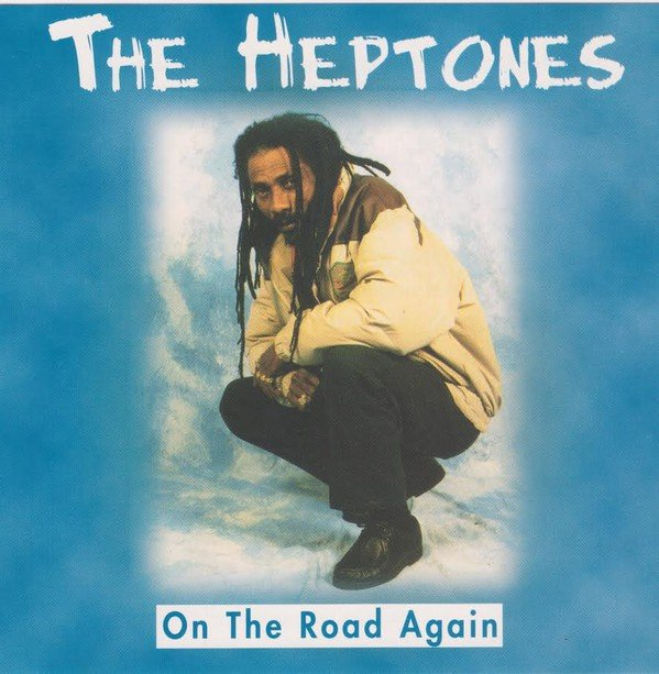 The Heptones - On The Road Again