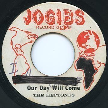 The Heptones - Our Day Will Come