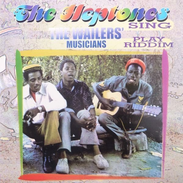 The Heptones - The Heptones Sing The Wailers Musicians Play Riddim