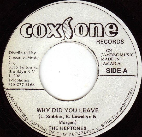 The Heptones - Why Did You Leave