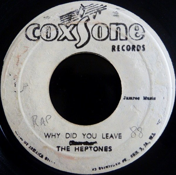 The Heptones - Why Did You Leave / Cool Fool