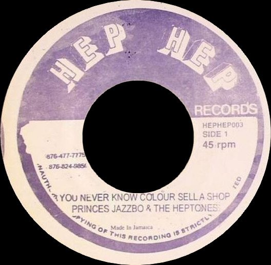 The Heptones - You Never Know Colour Sell A Shop / Nuh Bleach Out You Blackness