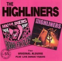 The Highliners - Bound For Glory / Spank