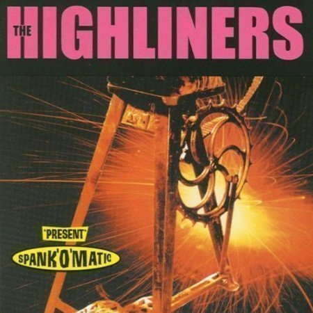 The Highliners - Spank
