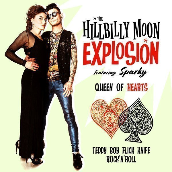 The Hillbilly Moon Explosion - Queen Of Hearts