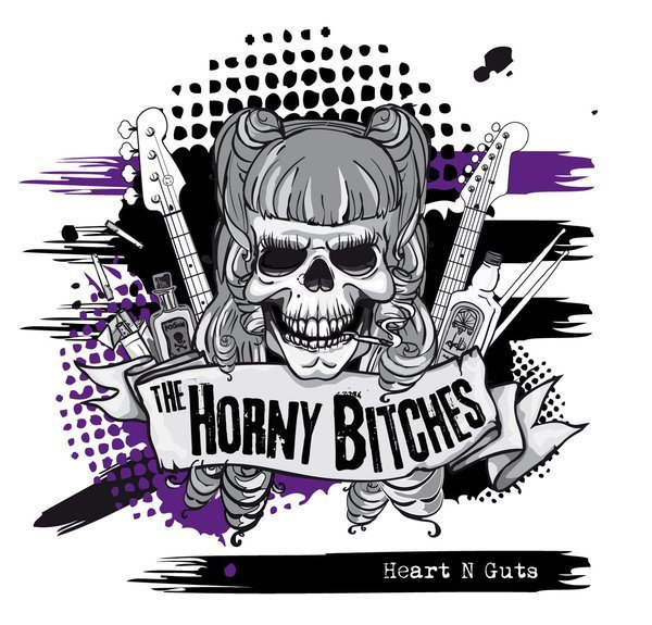 The Horny Bitches - Heart N Guts