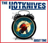 The Hotknives - About Time
