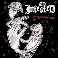 The Infested - Eaten From The Inside