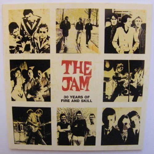 The Jam - 30 Years Of Fire And Skill