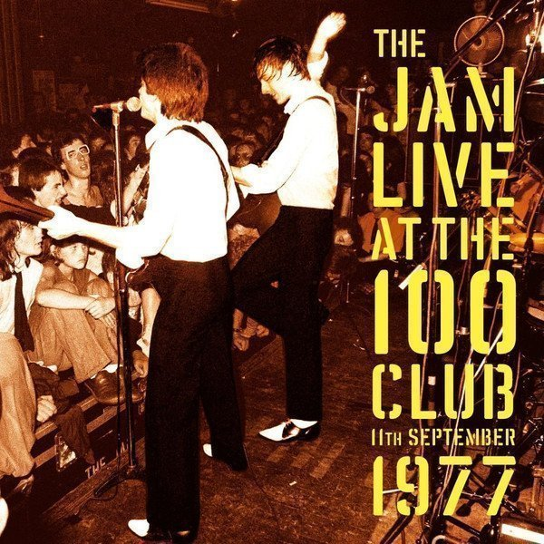 The Jam - The Jam Live At The 100 Club 11th September 1977