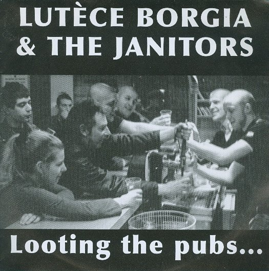 The Janitors - Looting The Pubs...
