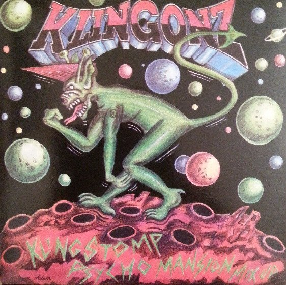The Klingonz - Klingstomp/ Psycho Manison - Mix Up