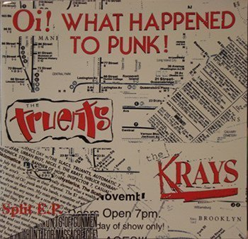 The Krays - Oi! What Happened To Punk?