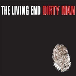 The Living End - Dirty Man